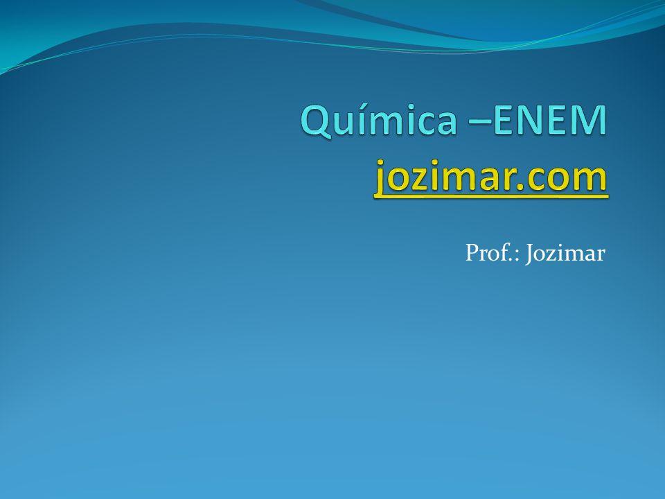 Química –ENEM jozimar.com