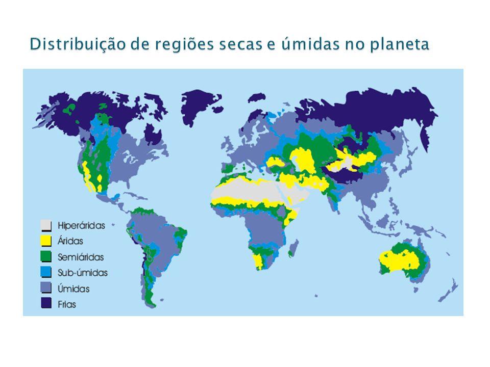 Distribuição de regiões secas e úmidas no planeta