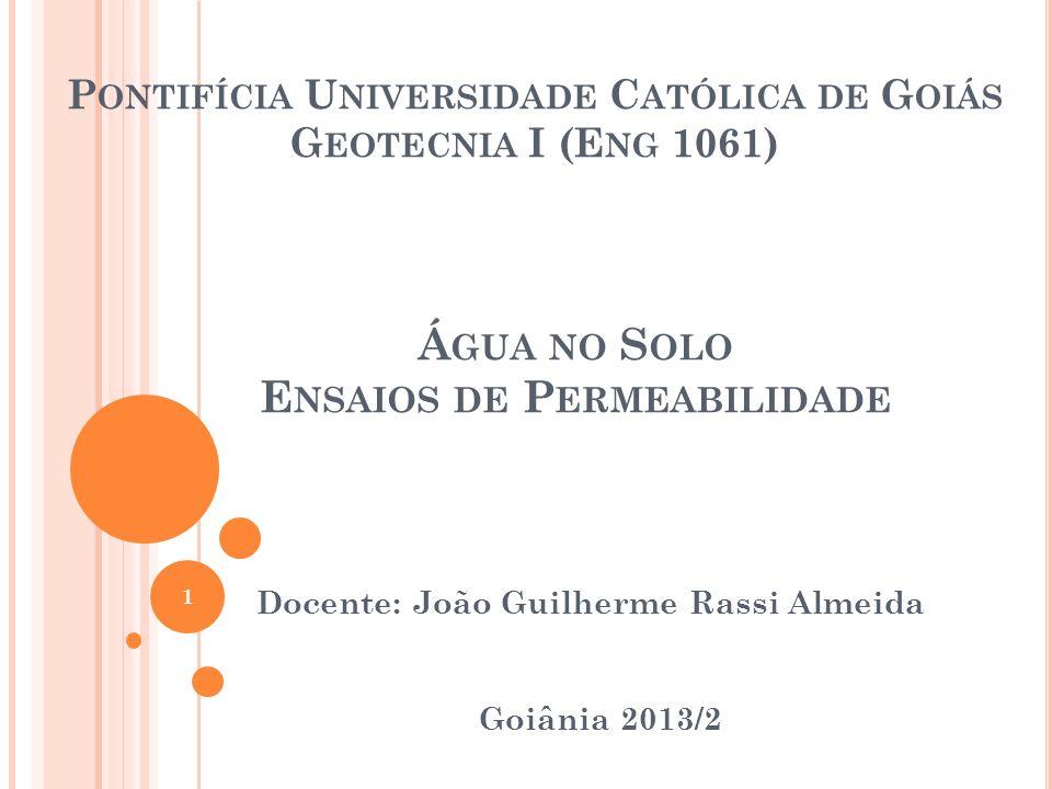 Pontifícia Universidade Católica de Goiás Geotecnia I (Eng 1061)