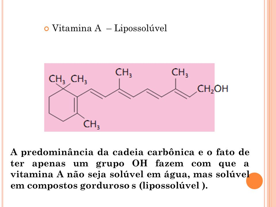 Vitamina A – Lipossolúvel