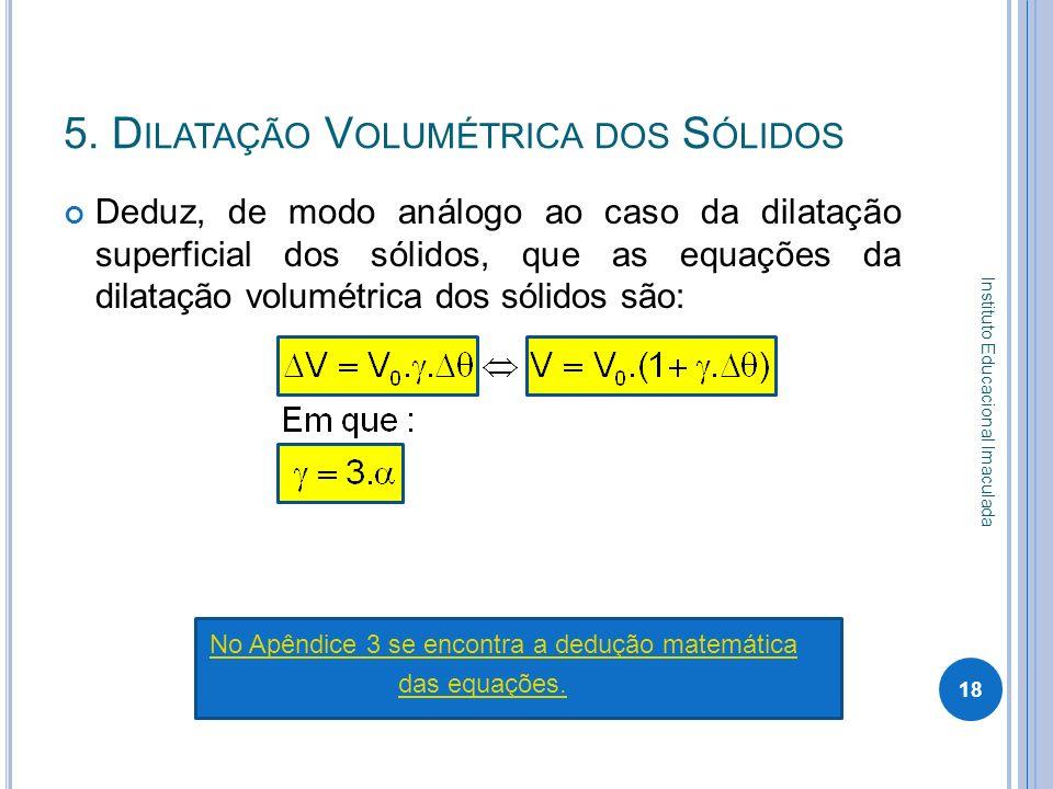 5. Dilatação Volumétrica dos Sólidos