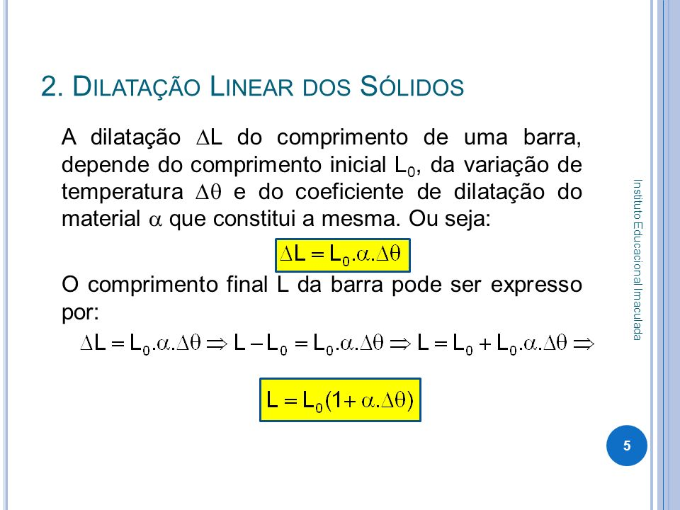 2. Dilatação Linear dos Sólidos