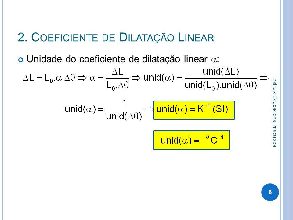 2. Coeficiente de Dilatação Linear