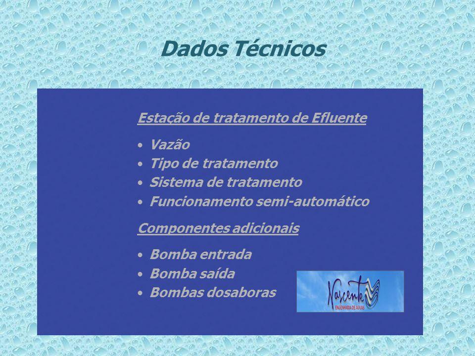 Dados Técnicos Estação de tratamento de Efluente Vazão