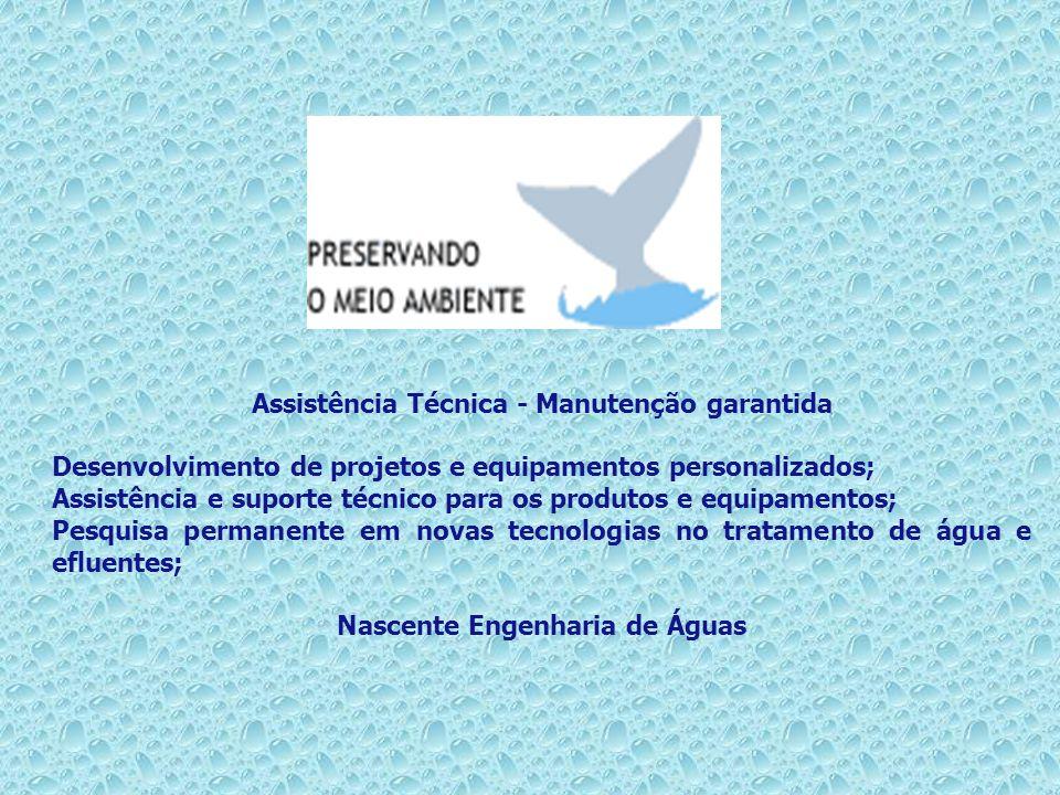 Assistência Técnica - Manutenção garantida