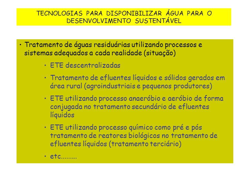 TECNOLOGIAS PARA DISPONIBILIZAR ÁGUA PARA O DESENVOLVIMENTO SUSTENTÁVEL