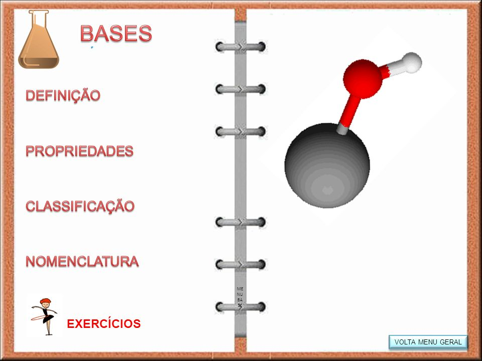 BASES DEFINIÇÃO PROPRIEDADES CLASSIFICAÇÃO NOMENCLATURA EXERCÍCIOS