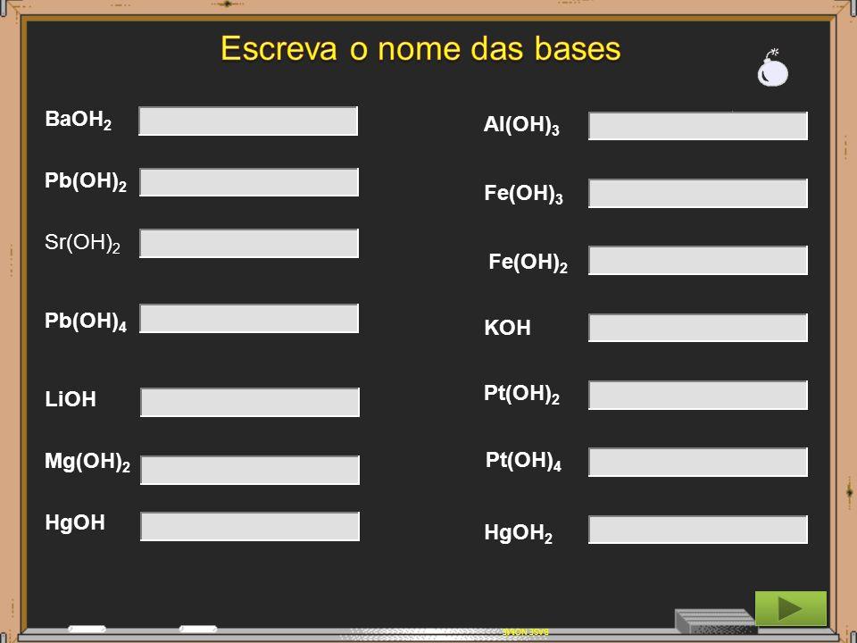 Escreva o nome das bases