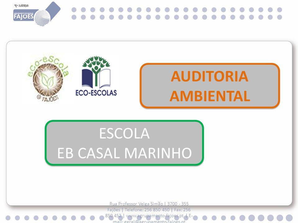 AUDITORIA AMBIENTAL ESCOLA EB CASAL MARINHO