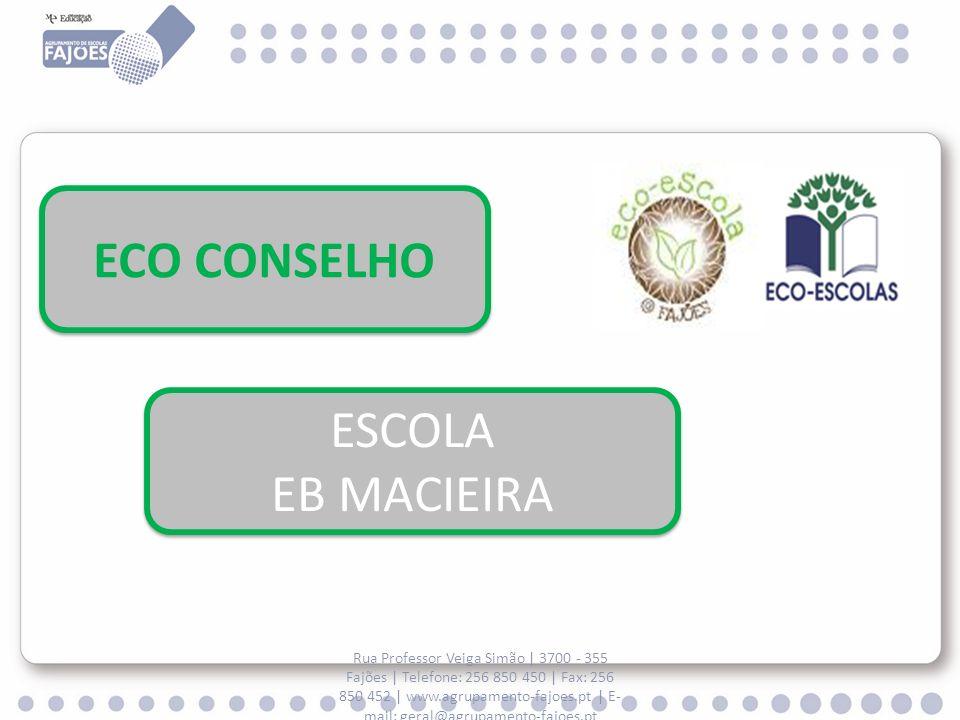 ECO CONSELHO ESCOLA EB MACIEIRA