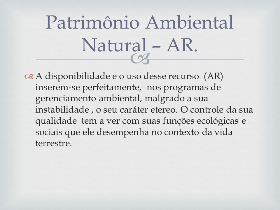 Patrimônio Ambiental Natural – AR.