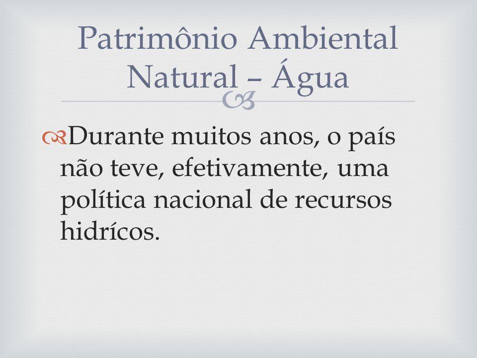 Patrimônio Ambiental Natural – Água