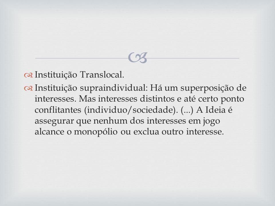 Instituição Translocal.