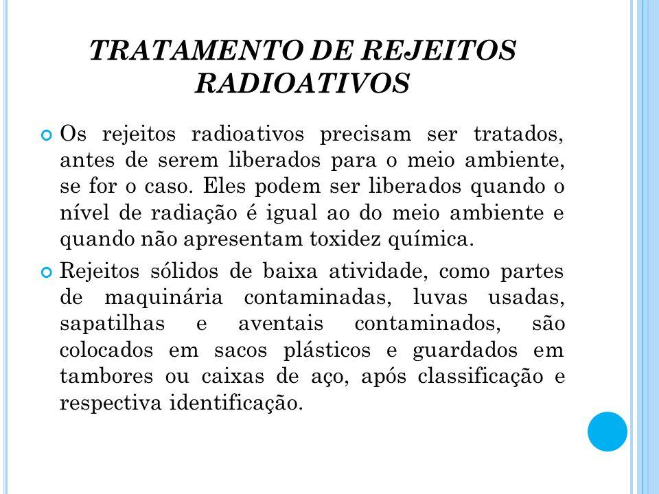 TRATAMENTO DE REJEITOS RADIOATIVOS