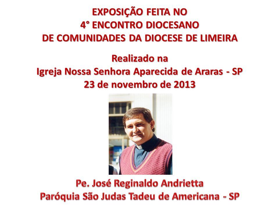 DE COMUNIDADES DA DIOCESE DE LIMEIRA Realizado na
