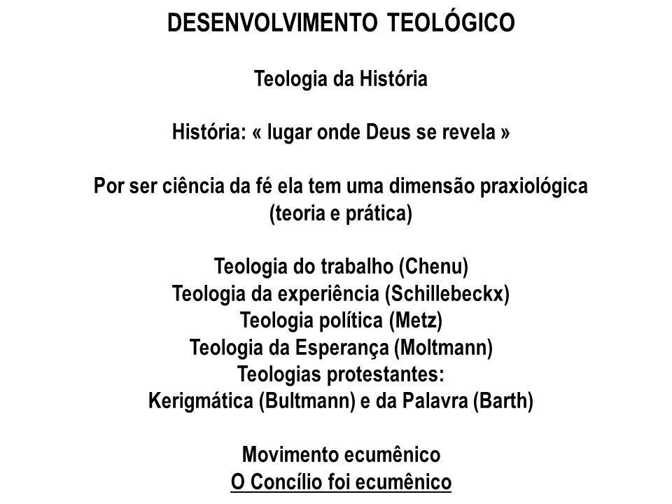 DESENVOLVIMENTO TEOLÓGICO
