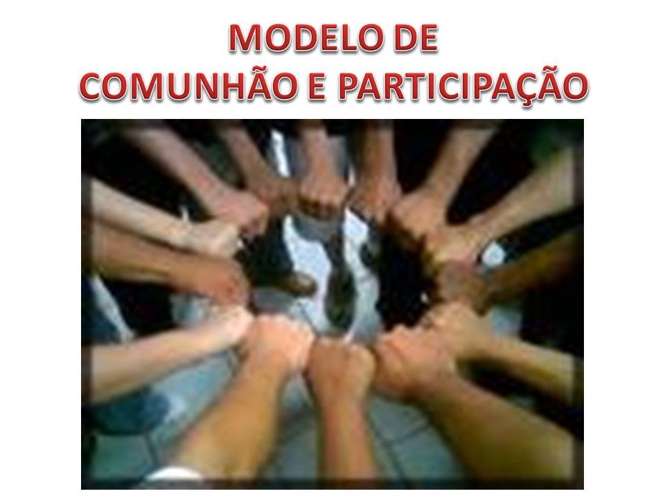 COMUNHÃO E PARTICIPAÇÃO