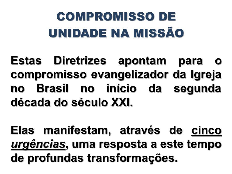 COMPROMISSO DE UNIDADE NA MISSÃO.