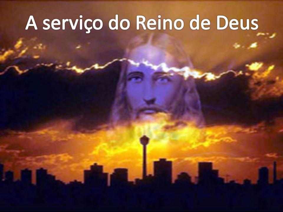 A serviço do Reino de Deus