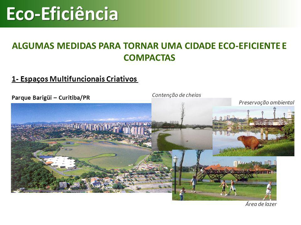 ALGUMAS MEDIDAS PARA TORNAR UMA CIDADE ECO-EFICIENTE E COMPACTAS
