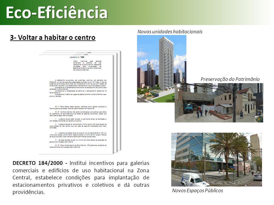 Eco-Eficiência 3- Voltar a habitar o centro