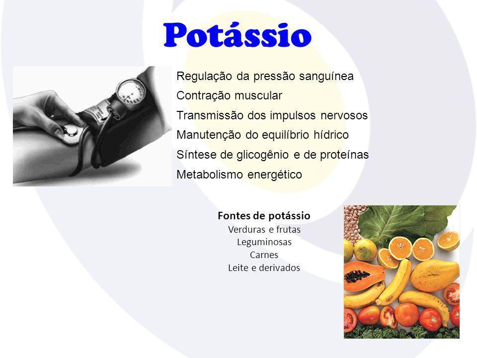 Potássio Regulação da pressão sanguínea Contração muscular