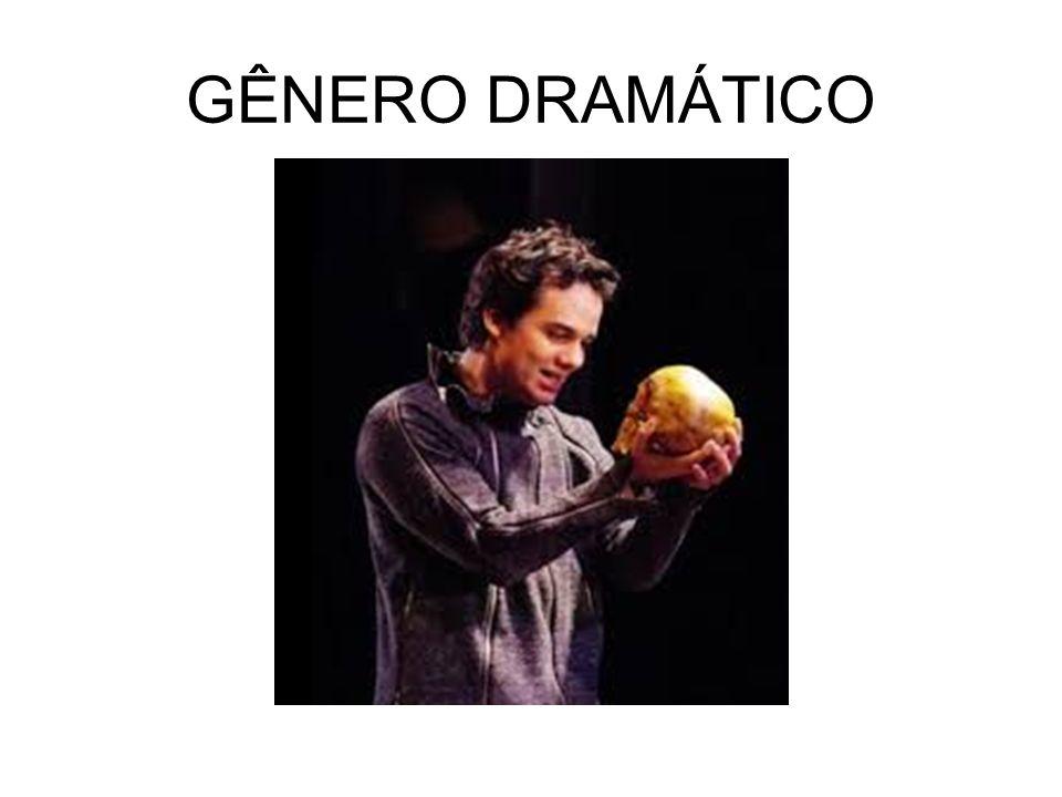 GÊNERO DRAMÁTICO