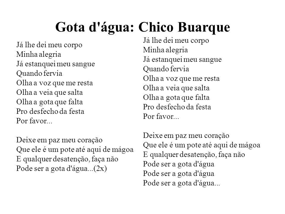 Gota d água: Chico Buarque