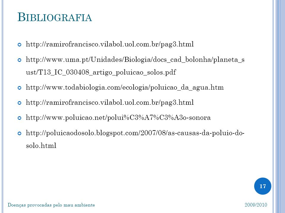 Bibliografia http://ramirofrancisco.vilabol.uol.com.br/pag3.html