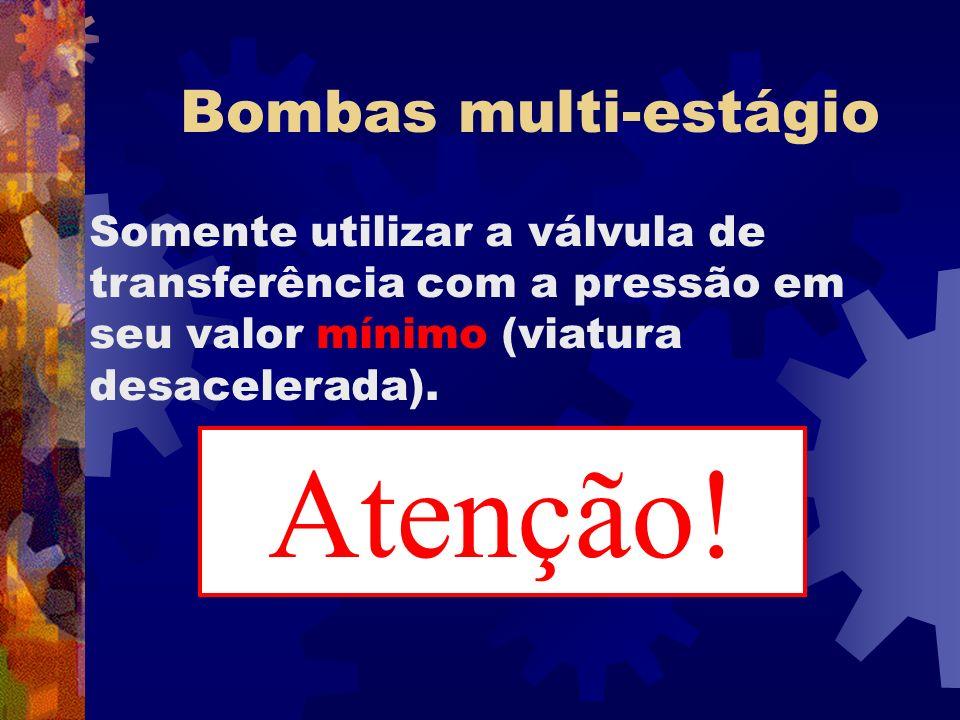 Atenção! Atenção! Bombas multi-estágio