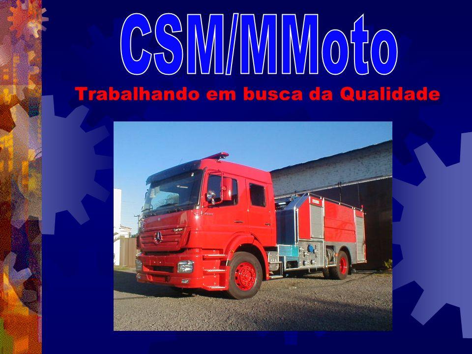 CSM/MMoto Trabalhando em busca da Qualidade