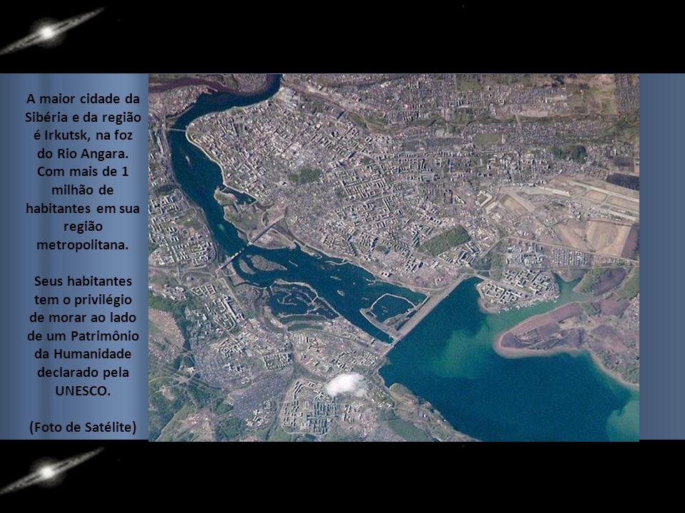 A maior cidade da Sibéria e da região é Irkutsk, na foz do Rio Angara