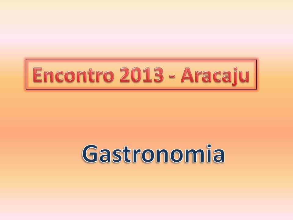 Encontro 2013 - Aracaju Gastronomia