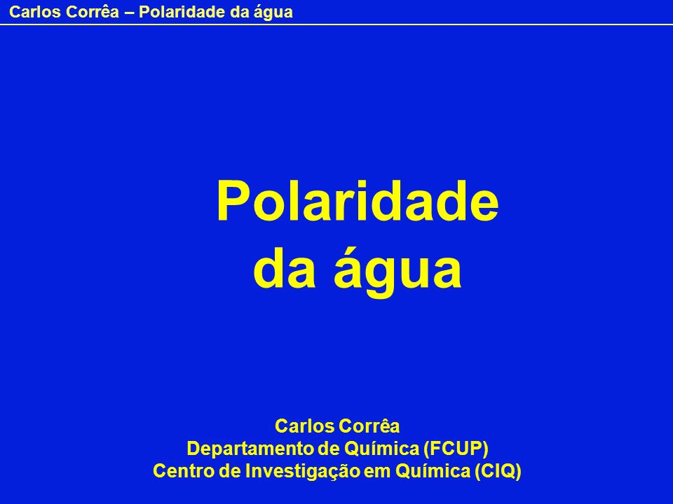 Departamento de Química (FCUP) Centro de Investigação em Química (CIQ)