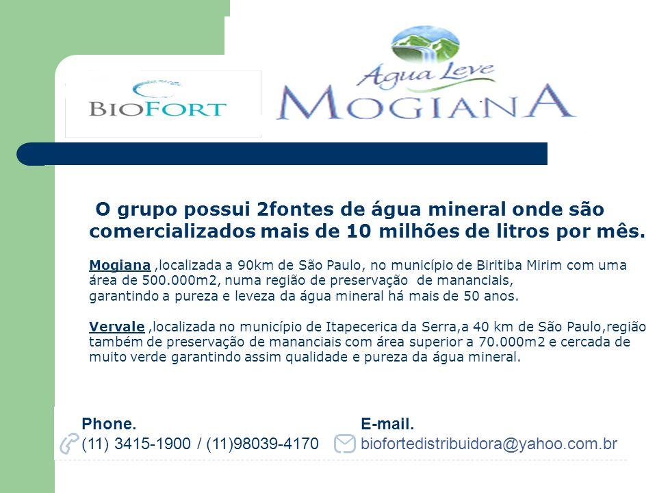 O grupo possui 2fontes de água mineral onde são comercializados mais de 10 milhões de litros por mês.