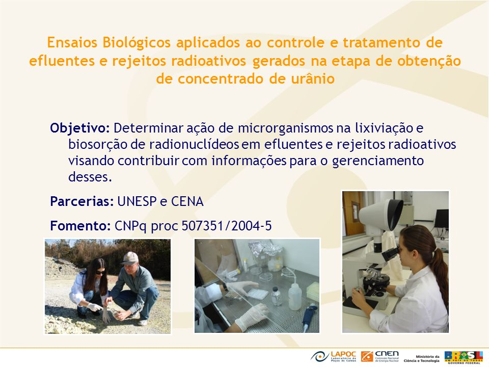 Ensaios Biológicos aplicados ao controle e tratamento de efluentes e rejeitos radioativos gerados na etapa de obtenção de concentrado de urânio
