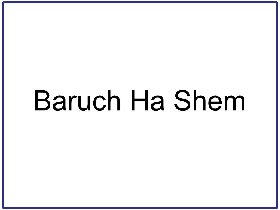 Baruch Ha Shem