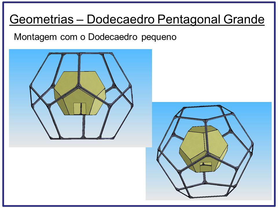 Geometrias – Dodecaedro Pentagonal Grande