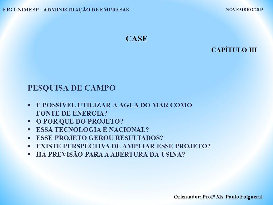 CASE PESQUISA DE CAMPO CAPÍTULO III