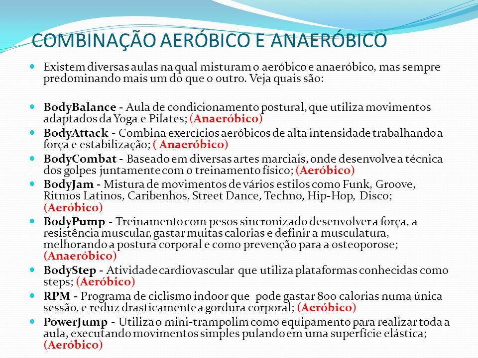 COMBINAÇÃO AERÓBICO E ANAERÓBICO