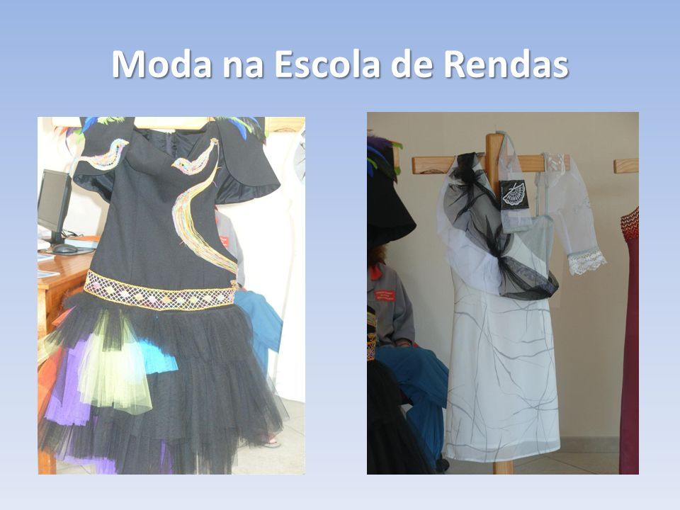 Moda na Escola de Rendas