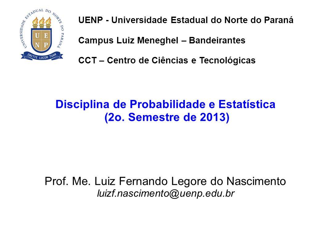 Disciplina de Probabilidade e Estatística