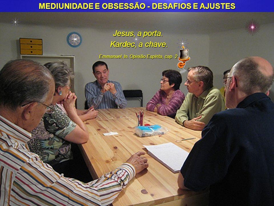 MEDIUNIDADE E OBSESSÃO - DESAFIOS E AJUSTES