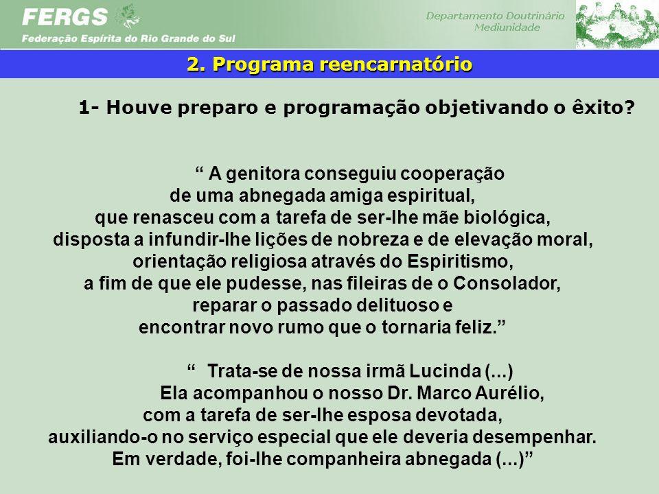 2. Programa reencarnatório
