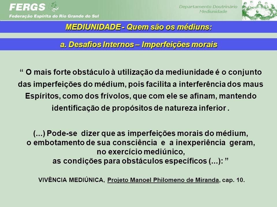 MEDIUNIDADE - Quem são os médiuns: