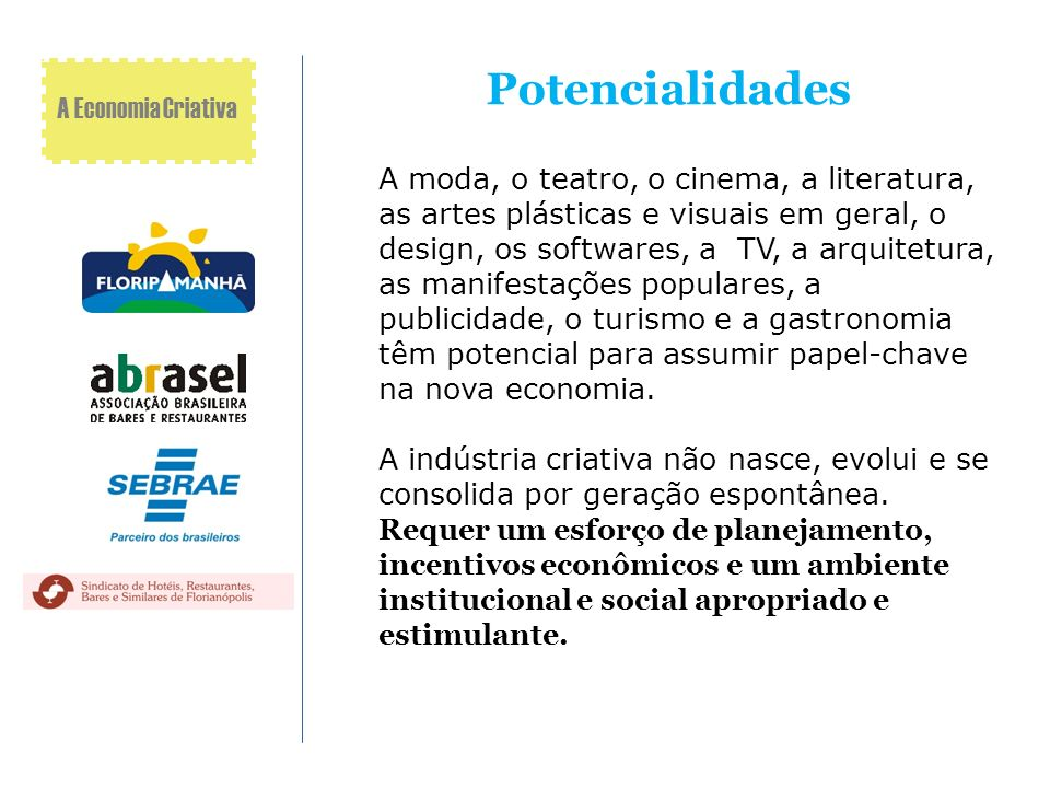 Potencialidades A Economia Criativa