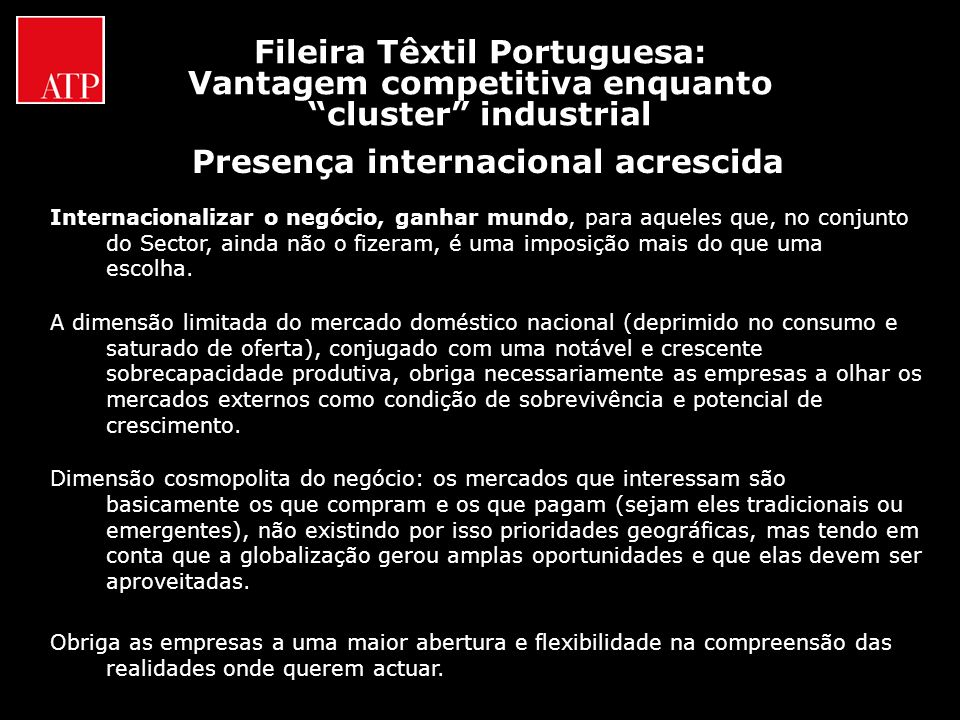 Fileira Têxtil Portuguesa: