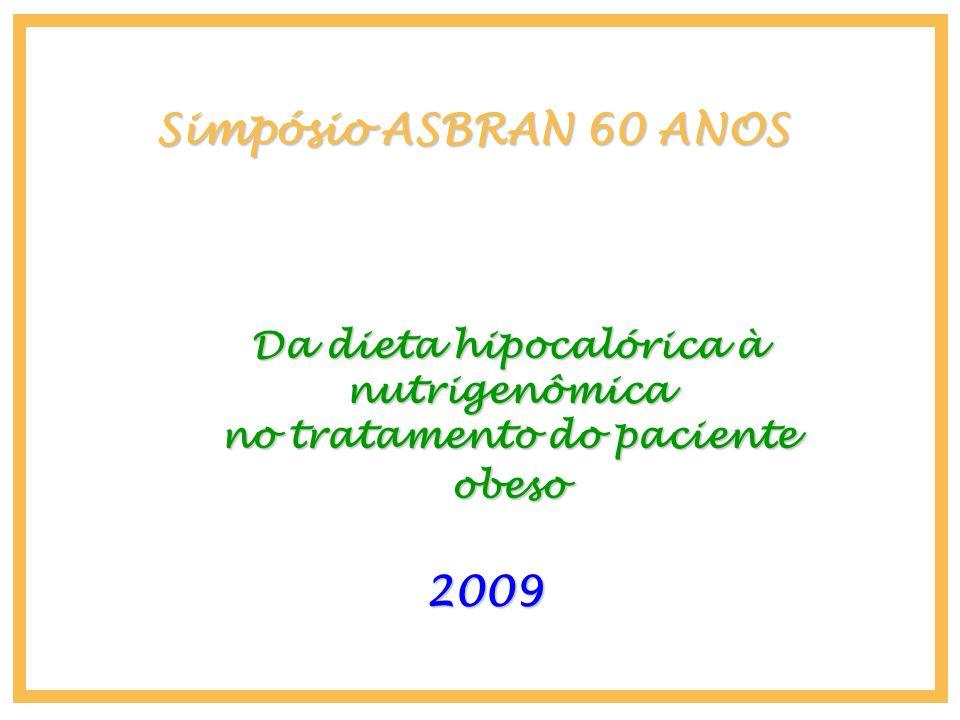 Da dieta hipocalórica à nutrigenômica no tratamento do paciente obeso