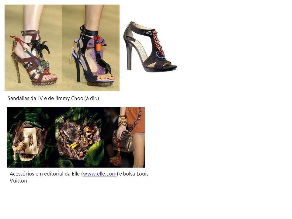 Sandálias da LV e de Jimmy Choo (à dir.)