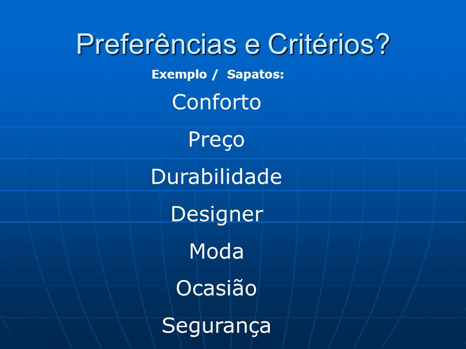 Preferências e Critérios